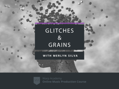 Glitches & Grains: Granular Synthesis course