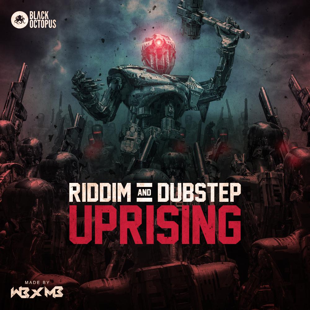 Black Octopus Sound   WB x MB - Riddim & Dubstep Uprising
