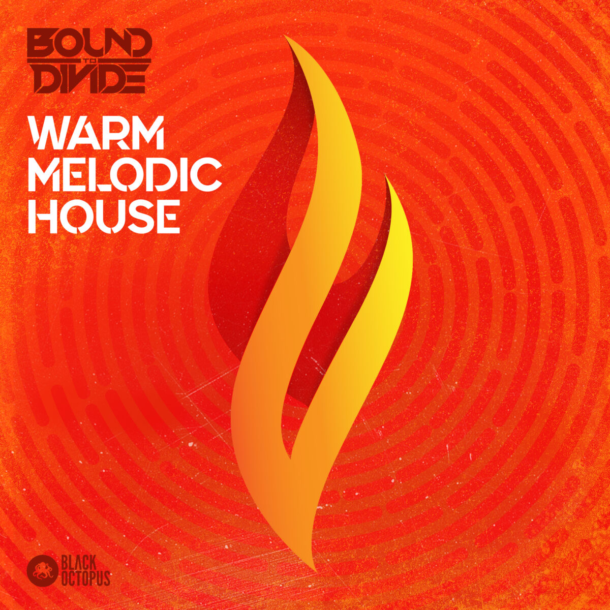 Black Octopus Sound | Warm Melodic House by Bound To Divide