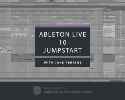 Ableton Live 10 Jumpstart