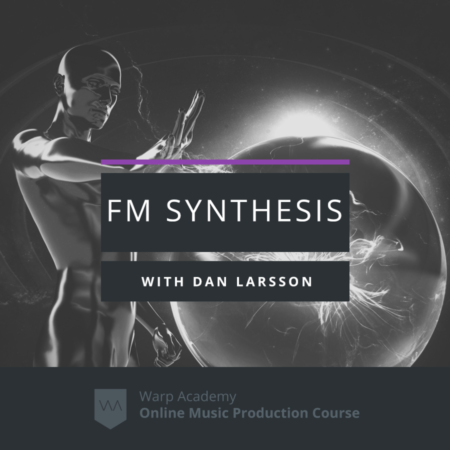 FM Synthesis Masterclass