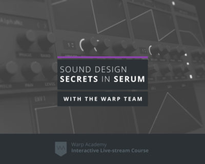 Sound Design Secrets in Serum
