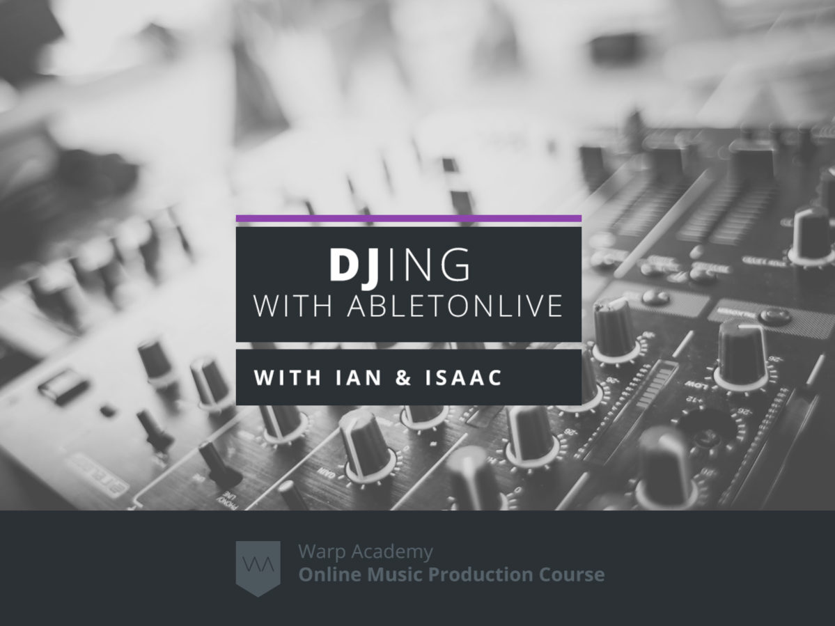 djingwithabletonlive-isaac-cotec_and_ian-gallagher-1199×899