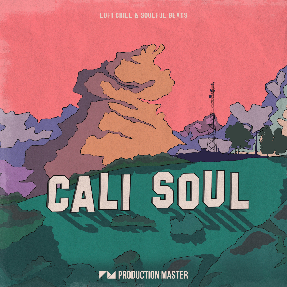 Production Master | Cali Soul - Lofi Chill & Soulful Beats