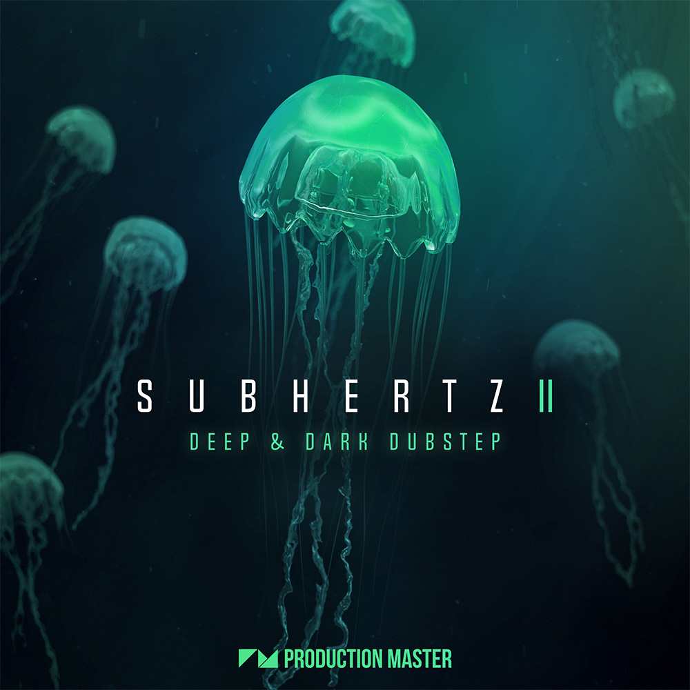 Production Master | Subhertz 2 - Deep & Dark Dubstep