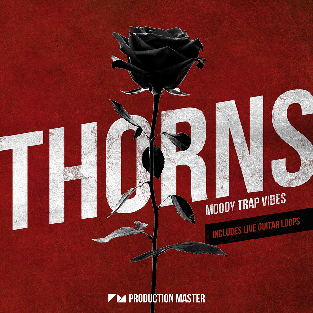 Production Master | Thorns - Moody Trap Vibes