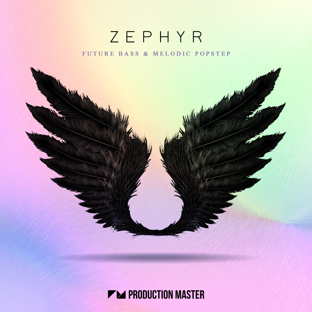 Production Master | Zephyr - Future Bass & Melodic Popstep
