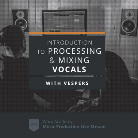 Introduction to Vocal Processing & Mixing